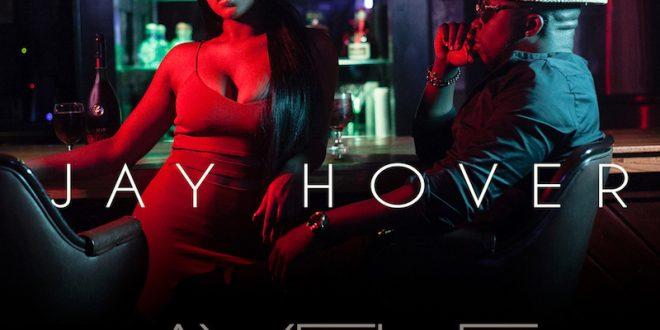 Jay Hover – Ayele ft. Bizell Green