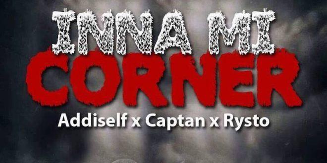 Shatta Wale – Inna Mi Corner ft. Addi Self x Captan x Rysto (We Still A Win Riddim)