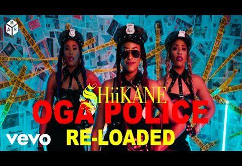 SHiiKANE – Oga Police Reloaded (Prod. by Krizbeatz)